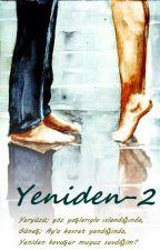 YENİDEN-2 by Guzyapragi