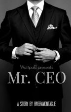 Mr. CEO by riveramontague