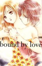 BOUND BY LOVE .(2). by lexasao