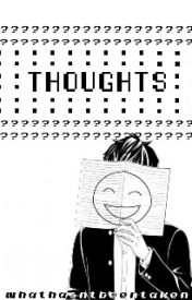 ::thoughts:: by whathasntbeentaken
