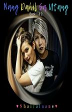 Nang Dahil Sa Utang / Clash of Love and Hate -ViceRylle- by Shairaluane
