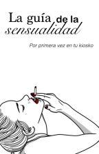 La guía de la sensualidad. by familyxfriends