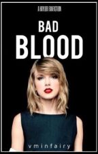 Bad Blood ➳ haylor (au) by whammytommo