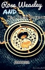 Rose Weasley and the time turner by JoanneCL