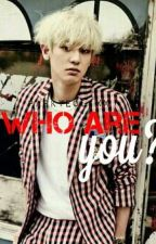 Who Are You? [Exo Chanyeol-Baekhyun] by ParkYeoliexx