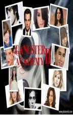 Gangster Academy II &III by Nysoul
