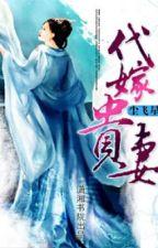 Thay Gả Quý Thê - Xuyên Không - Điền Văn - Full - 1 by dnth2004
