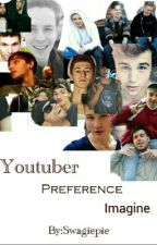 YouTuber Preference / Imagine. ♥ by Swagiepie