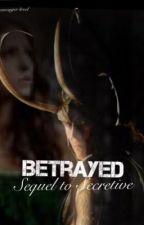 Betrayed (a Loki fan fiction) by lokisavenger4reel