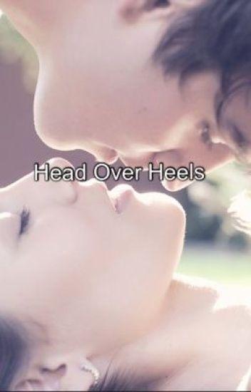 Head over heels (A Justin Bieber Fanfiction.)