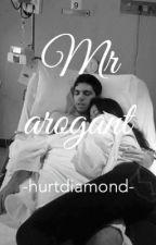 MR AROGANT by hurtdiamond