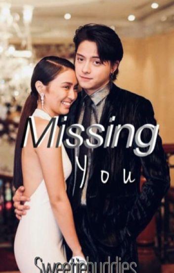 Missing You. {KathNiel}
