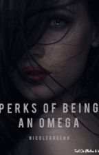 The Perks of Being an Omega by temporarily_unnamed