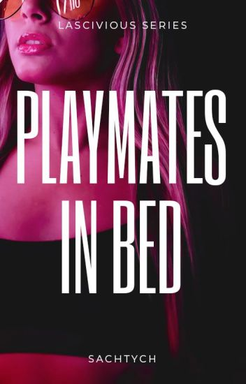 Lascivious Series #2: Playmates on Bed (COMPLETED)