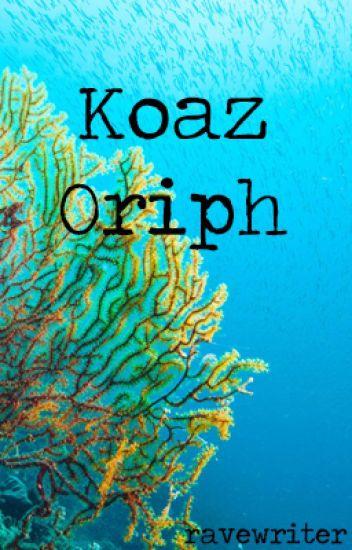 Koaz Oriph (mxm)
