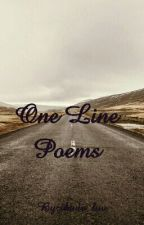 One Line Poems by Bookworm_Beaut