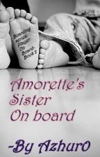 Amorette's Sister On Board (Boarding series: Book 2) by Azhur0