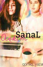 Sanal Aşkım by qomiq_yazar