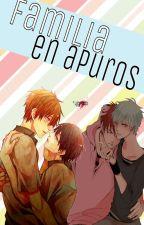 Familia en apuros (yaoi/gay) by usagi2620