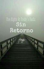 Sin Retorno by FilittyLife