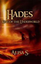 Hades .. King of the Under world(For Young Adult) by Alisa-S