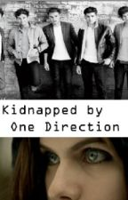 Kidnapped by One Direction by NeonCupcake121