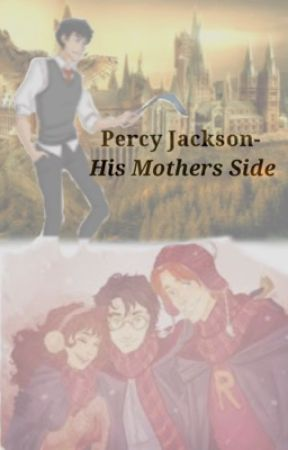 Percy Jackson - His Mother's Side by samigirl101