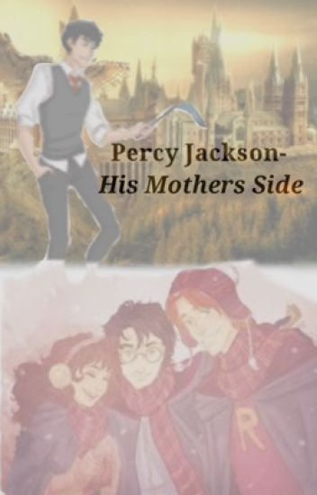 Percy Jackson - His Mother's Side
