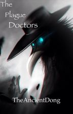 The Plague Doctors by TheAncientDong