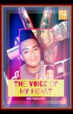 The Voice of My Heart by HEYGURLBABES