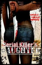 Serial Killer's Daughter by toosmall808