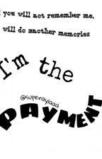 I'm the payment by SuperAylaaa