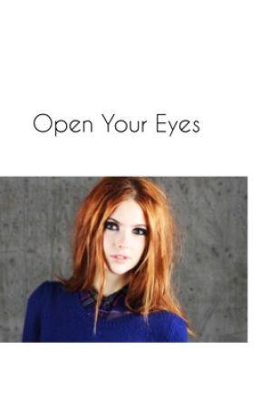 Open Your Eyes {Dylan O'Brien} - 01 - Wattpad