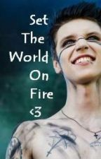 Set The World On Fire <3  An Andy Biersack love story... by _MyOwnBeat_