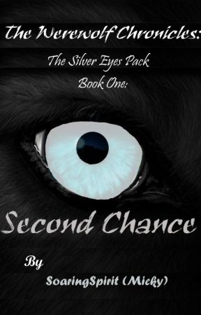 Book One: Second Chance by SoaringSpirit