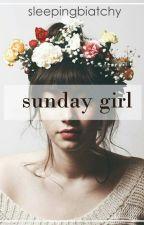 Sunday Girl by sleepingbiatchy