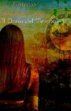Campo Mezzosangue-il Dono del Tempo by gaia_betti