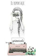 El Reportaje  by yarimarcalo