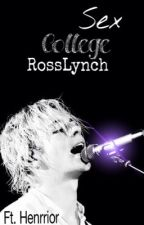 Sex College.||Ross Lynch. by astronomyross