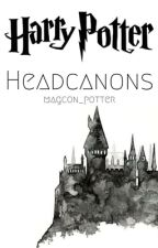 Harry Potter Headcanons by magcon_potter