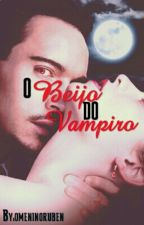 O beijo do vampiro by omeninoruben