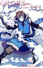 Cold, Cold Snow. (Cryaotic x Reader) by Mad_Gaming101