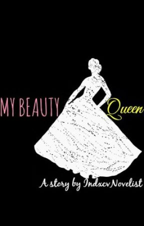 My Beauty Queen - Angelo dela Merced by indxcvnovelist