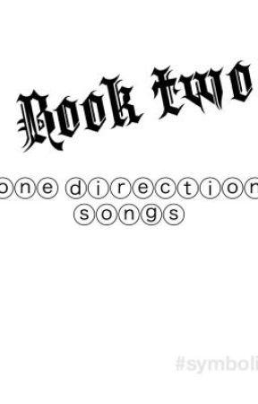 One Direction Songs Book Two Cmon Cmon Wattpad