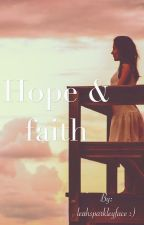 Hope & faith by melodyfish