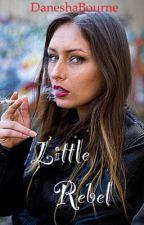 Little Rebel by DaneshaBourne