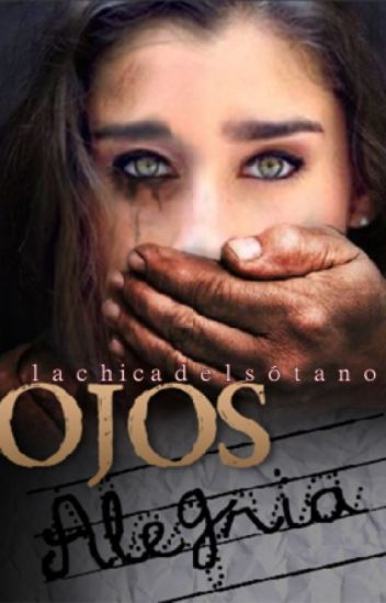 Ojos Alegría (La chica del sótano) - Camren.
