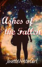 Ashes of the Fallen(Book 2 of The Sins of Our Fathers Trilogy) by Josettewritergirl