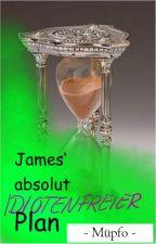 James' absolut idiotenfreier Plan by Mythopoeia