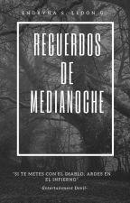 """""""Recuerdos de Medianoche"""" by Atenas15"""